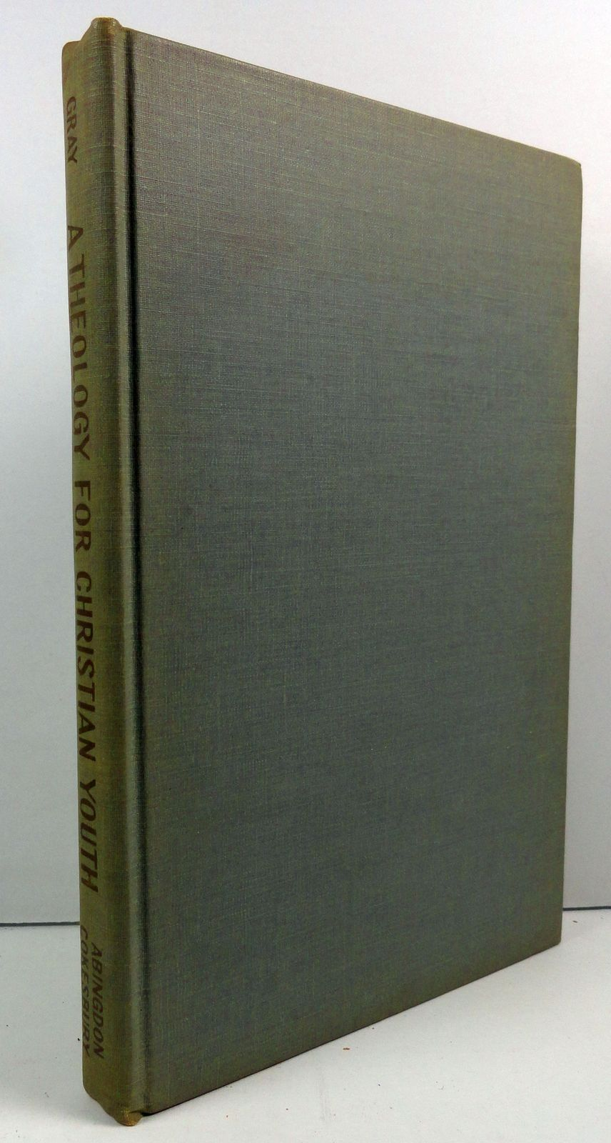 A Theology for Christian Youth by Henry David Gray 1941
