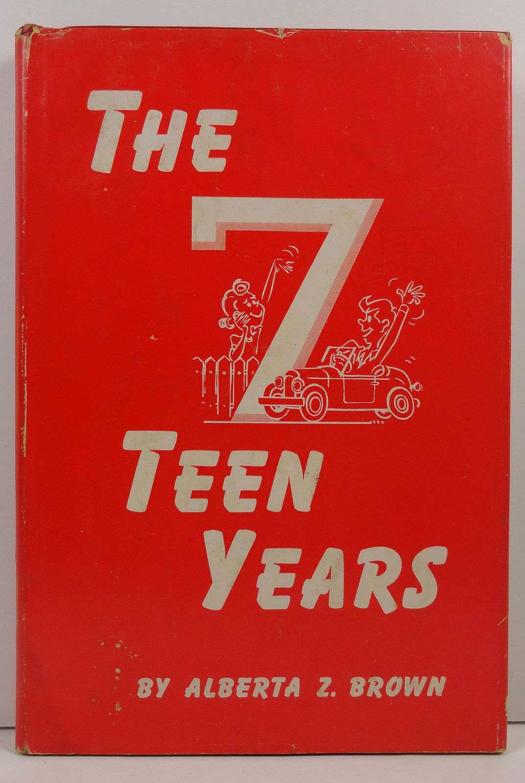 The 7 Teen Years by Alberta Z. Brown 1959 HC/DJ