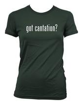 got cantation? Ladies' Junior's Cut T-Shirt - $24.97