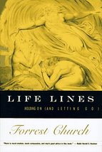 Life Lines: Holding on (and Letting Go) [Oct 30, 1996] Church, Forrest