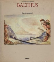 Balthus. disegni e Acquarelli [Hardcover] [Jan 01, 1982] Carandente, Giovanni