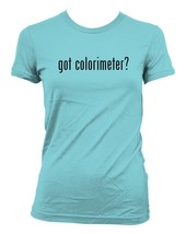 got colorimeter? Ladies' Junior's Cut T-Shirt - $24.97