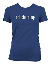 got churning? Ladies' Junior's Cut T-Shirt - $24.97