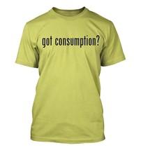 got consumption? Men's Adult Short Sleeve T-Shirt   - $24.97