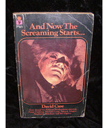 And Now The Screaming Starts Paperback Book David Case - $16.99