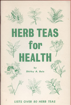 Herb Teas for Health Boie, Shirley A. 12912