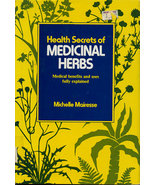 Health Secrets of Medicinal Herbs: Medical Bene... - $30.00
