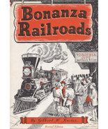 Bonanza Railroads Kneiss, Gilbert H. 12832 - $40.00