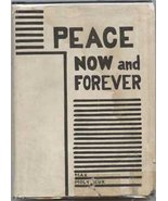 Peace Now and Forever: An Introduction to Homo-Dynamics, the - $116.00