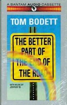 Better Part of the End of the Road [Oct 01, 1992] Bodett, Tom