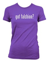 got falchion? Ladies' Junior's Cut T-Shirt - $24.97