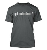 got emboldener? Men's Adult Short Sleeve T-Shirt   - $24.97
