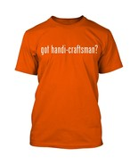 got handi-craftsman? Men's Adult Short Sleeve T-Shirt   - $24.97