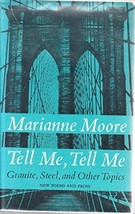 Tell Me, Tell Me: Granite, Steel, and Other Topics [Hardcover] [Jan 01, 1967]...