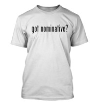 got nominative? Men's Adult Short Sleeve T-Shirt   - $24.97