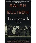 Juneteenth: A Novel [Jun 01, 1999] Ralph Ellison and Blair Underwood - £3.56 GBP