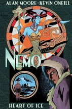 Nemo: Heart of Ice [Hardcover] Moore, Alan and O'Neill, Kevin - $9.38