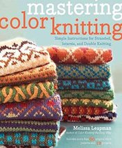 Mastering Color Knitting - $19.95