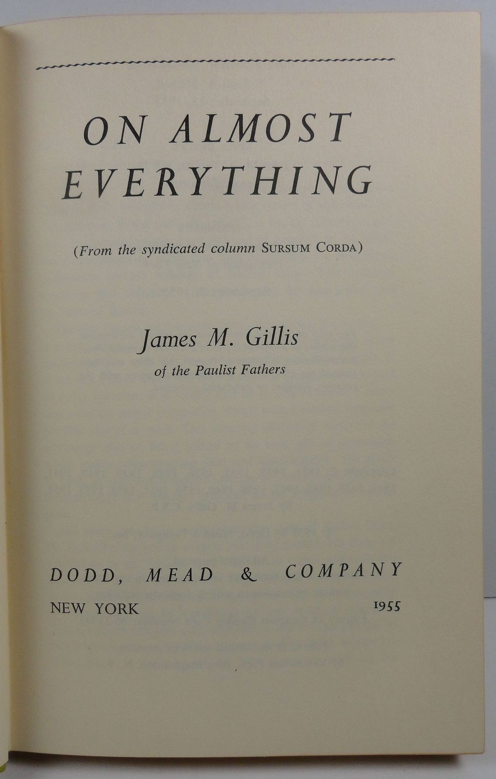 On Almost Everything by James M. Gillis 1955 Dodd, Mead
