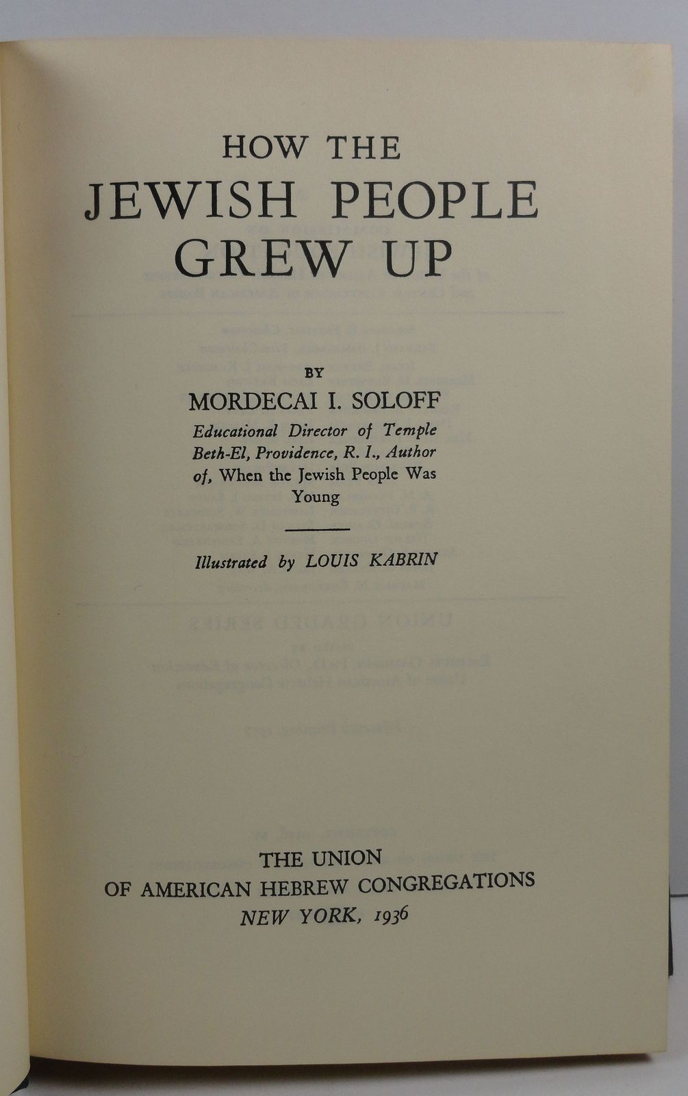 How the Jewish People Grew Up by Mordecai Soloff 1957