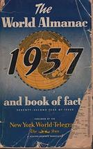 The World Almanac and Book of Facts for 1957 [Paperback] Hansen, Harry, ... - $19.80