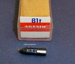 CARTRIDGE NEEDLE Astatic 81t for 89t 81TX FITS AUDIOTRONICS CALIFONE 911 - $47.45