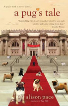 A Pug's Tale :  Alison Pace  - New Softcover @ZB - $8.95