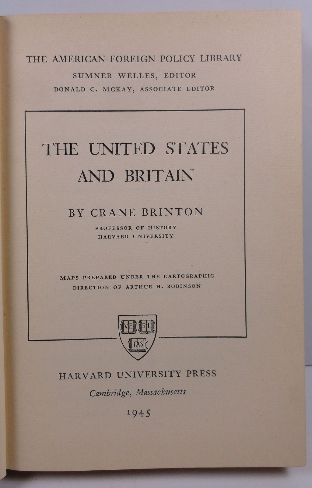 The United States and Britain by Crane Brinton 1945 Harvard