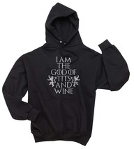 I am the God of Tits and Wine Tyrion Lannister quotes Got Unisex Hoodie BLACK - $31.00+