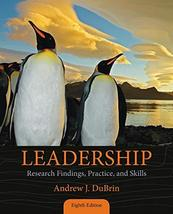 Leadership: Research Findings, Practice, and Skills - Standalone Book Du... - $37.60