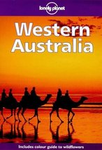 Lonely Planet Western Australia (2nd ed) [Paperback] [Feb 01, 1998] Williams,...
