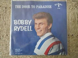 BOBBY RYDELL - PICTURE SLEEVE AND 45 RECORD - CAMEO C-201 THE DOOR TO PA... - £13.15 GBP