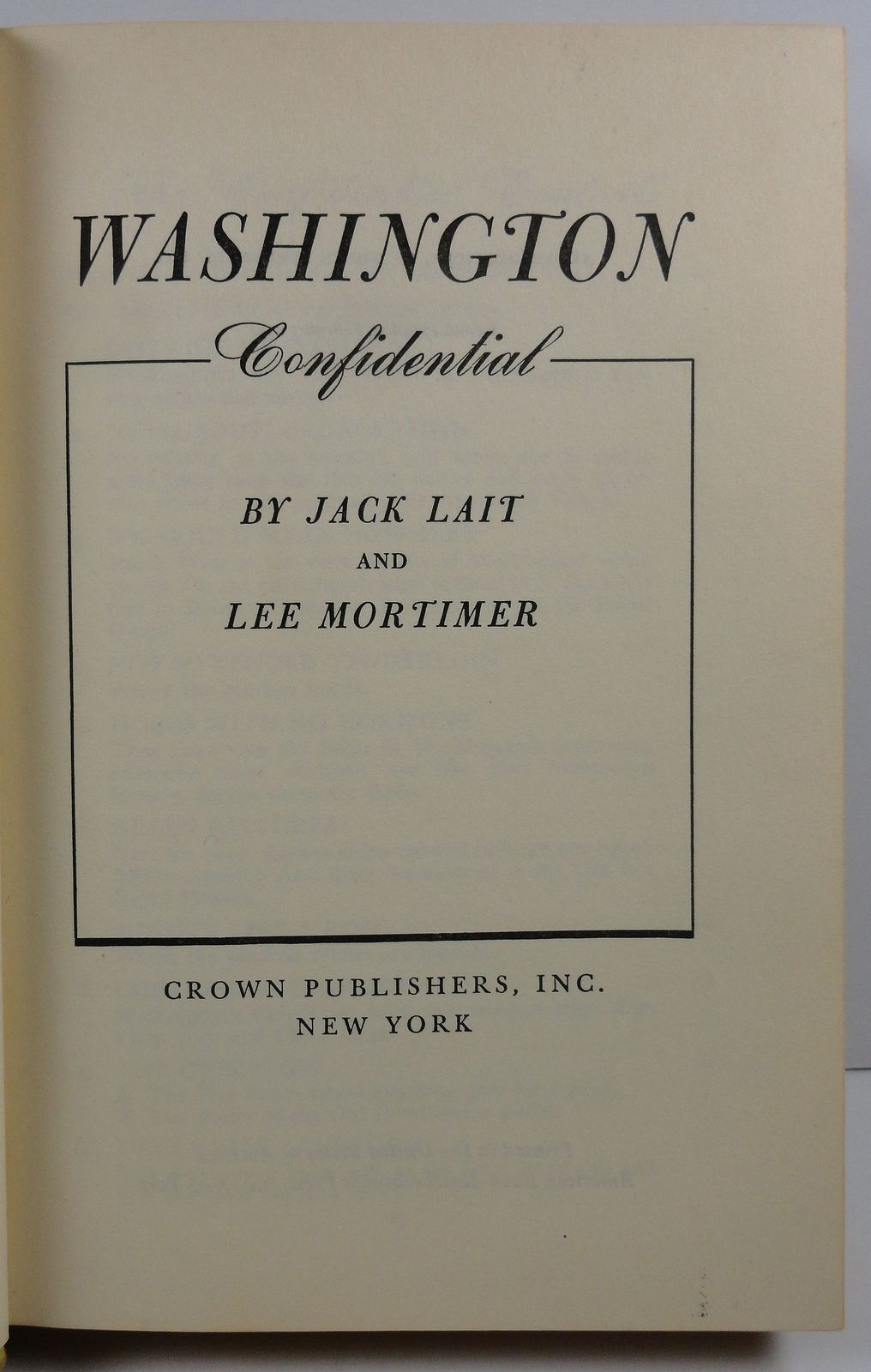 Washington Confidential by Jack Lait and Lee Mortimer HC/DJ