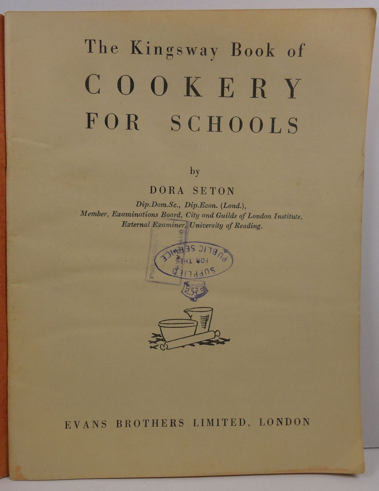 The Kingsway Book of Cookery for Schools by Dora Seton