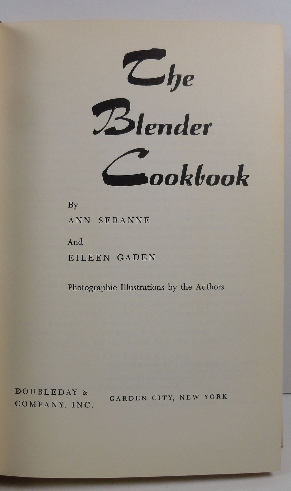 The Blender Cookbook Ann Seranne and Eileen Gaden 1961 HC/DJ