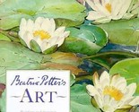 *EXCELLENT - LIKE NEW CONDITION* BEATRIX POTTER POTTER'S ART BY ANNE HOBBS HCDJ