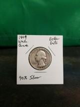 1949 Washington Quarter Better Date 90% Silver!!! LOOK!!!  - $6.93