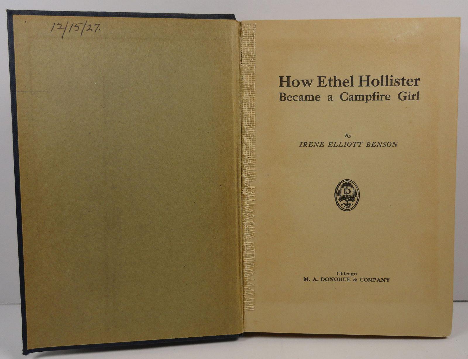 How Ethel Hollister Became a Campfire Girl Irene Elliott Benson