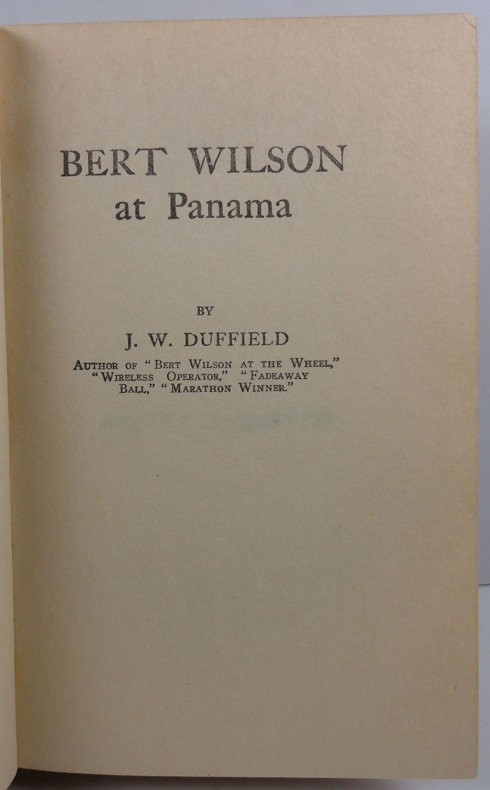 Bert Wilson at Panama by J. W. Duffield Western Printing