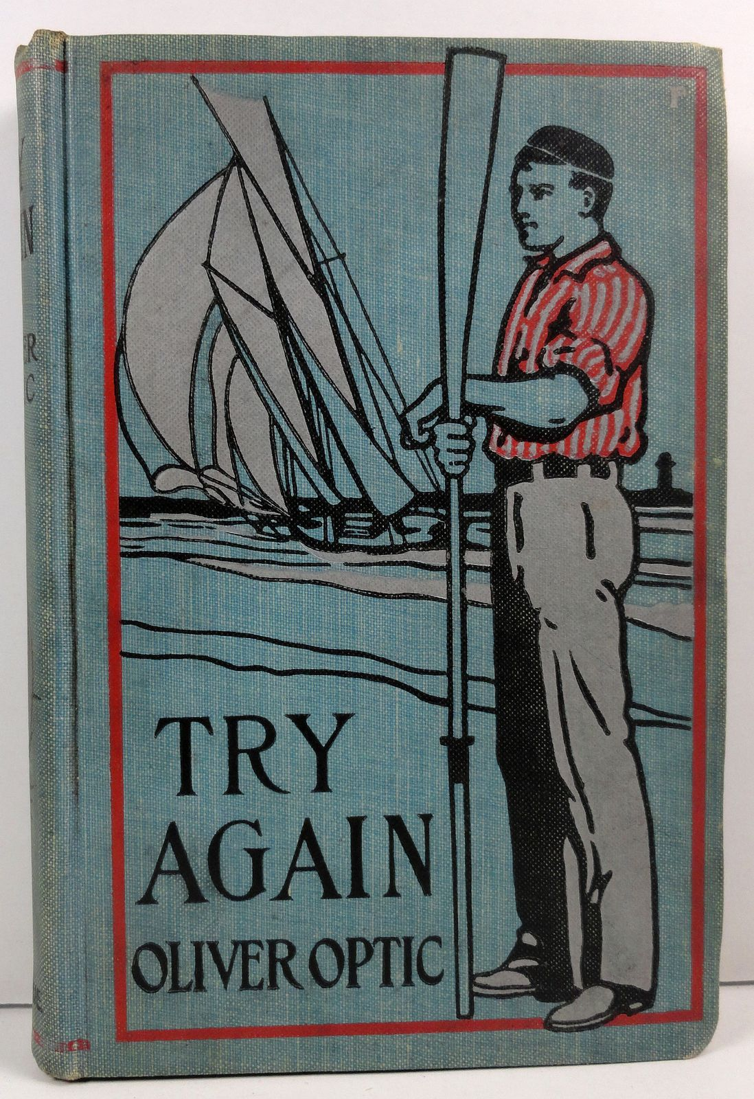 Try Again by Oliver Optic Trials and Triumphs of Harry West