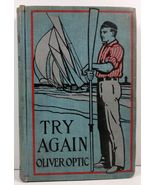 Try Again by Oliver Optic Trials and Triumphs of Harry West - $7.99