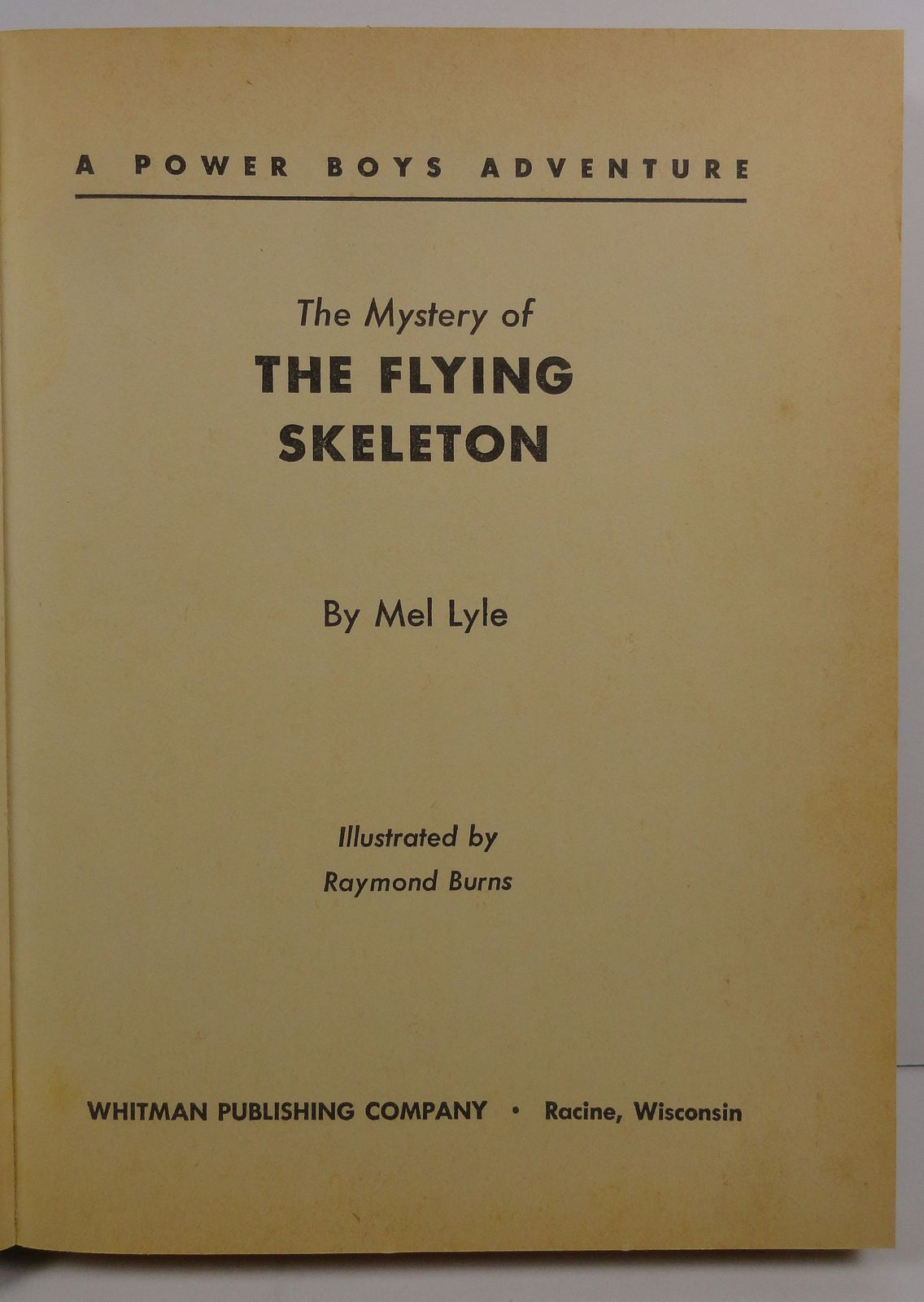Power Boys Mystery of the Flying Skeleton  Mel Lyle 1964