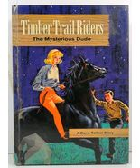 Timber Trail Riders The Mysterious Dude by Michael Murray - $4.99