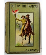 Out on the Pampas by G. A. Henty Hurst and Company - $7.99