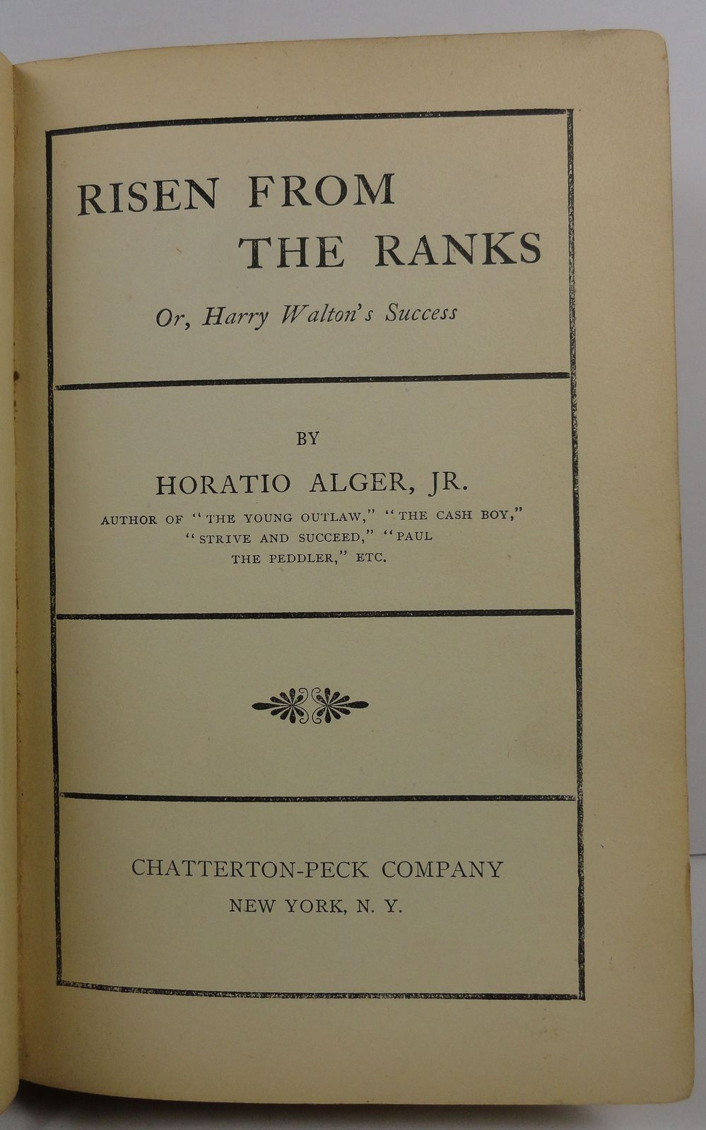 Risen From the Ranks by Horatio Alger Jr. Chatterton Peck