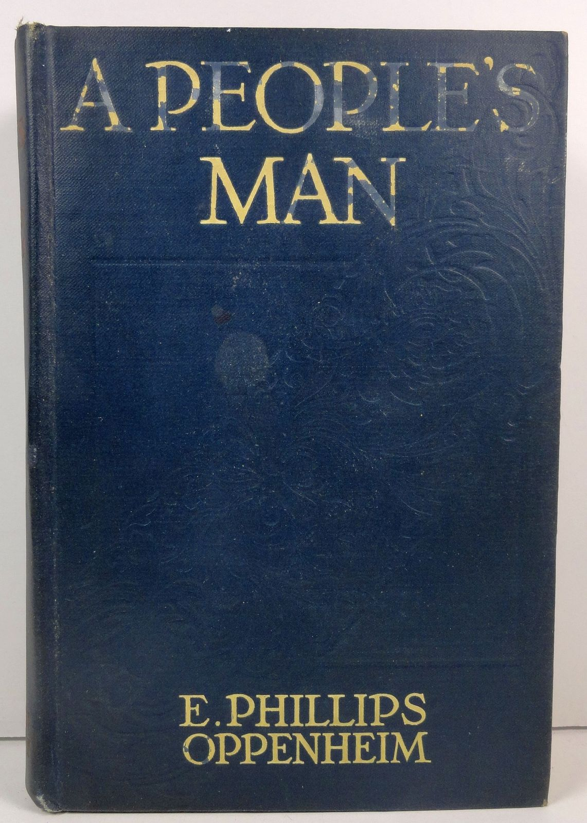 A People's Man by E. Phillips Oppenheim 1914 Little, Brown