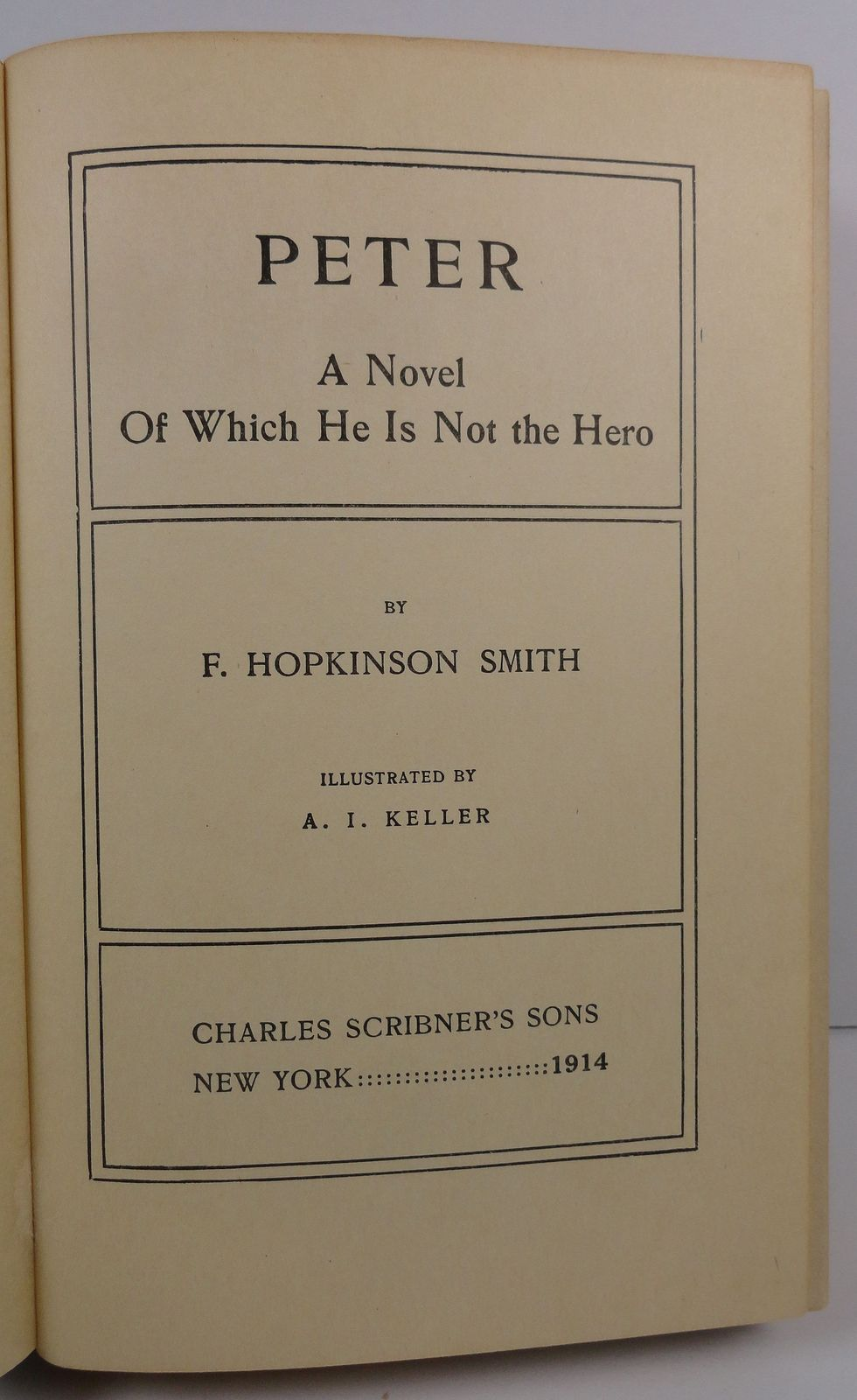 Peter A Novel  by F. Hopkinson Smith 1914 Charles Scribner