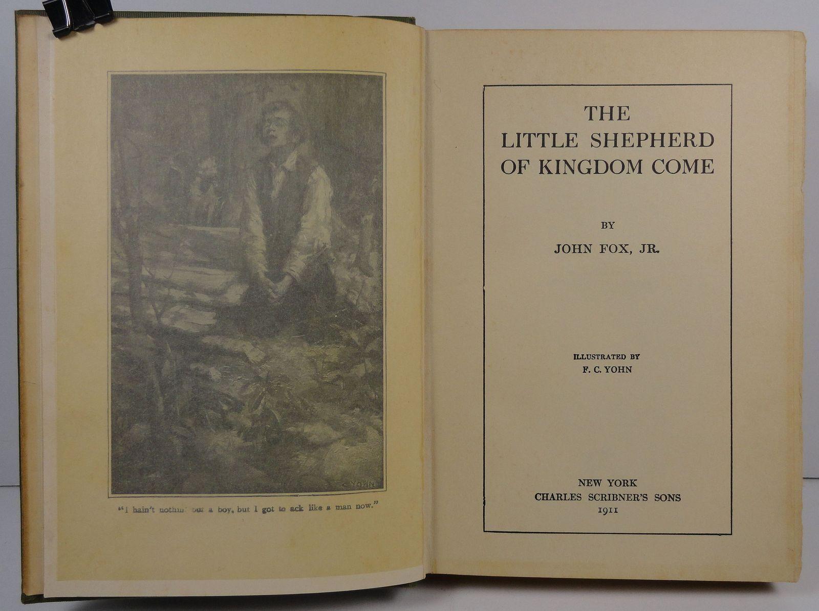 The Little Shepherd of Kingdom Come by John Fox Jr. 1911