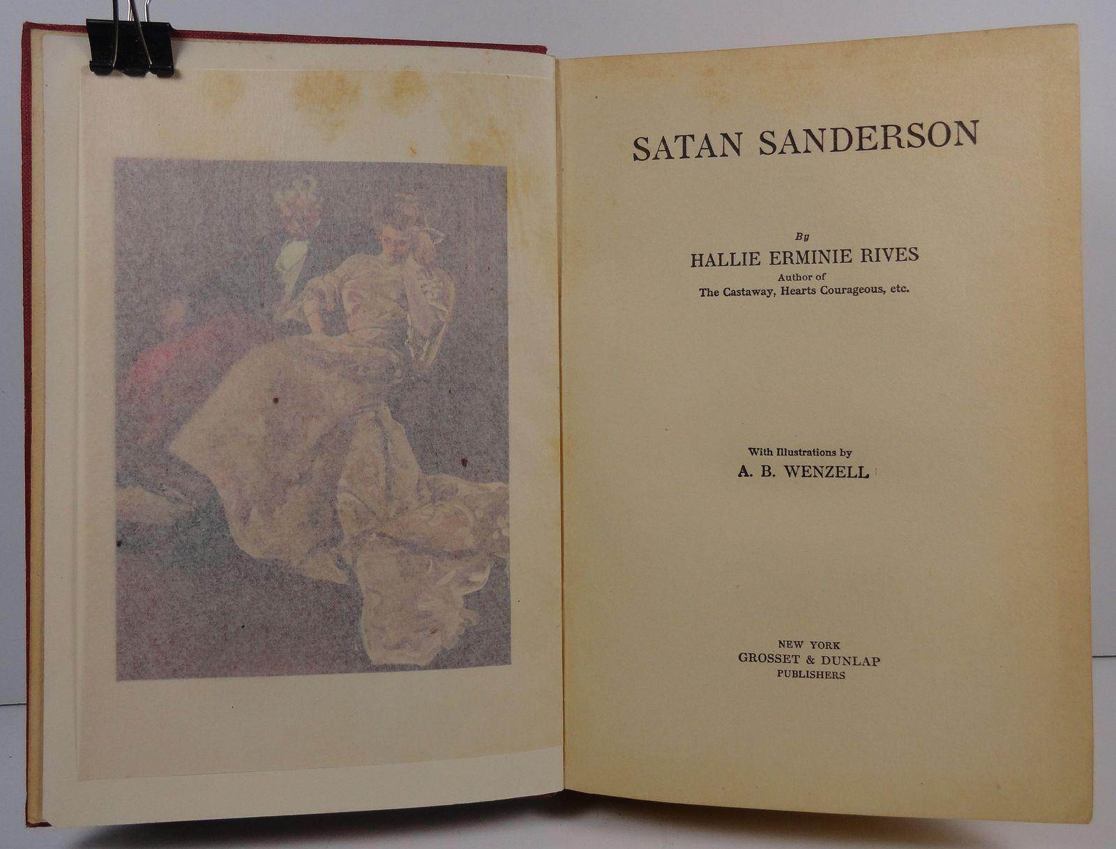 Satan Sanderson Hallie Erminie Rives 1907 Grosset and Dunlap