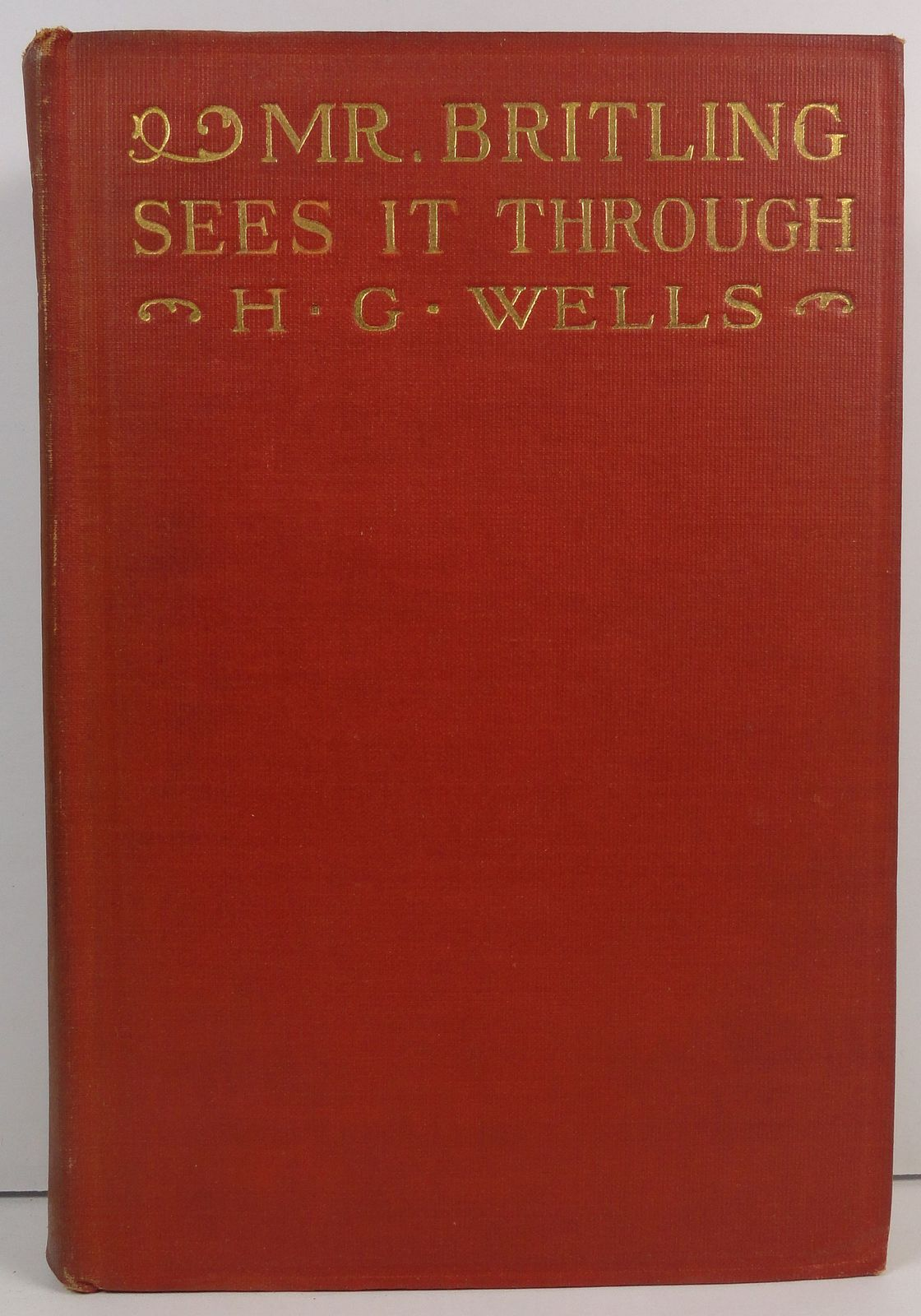 Mr. Britling Sees it Through by H. G. Wells 1917 Macmillan